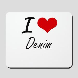 I love Denim Mousepad