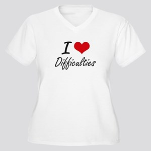 I love Difficulties Plus Size T-Shirt
