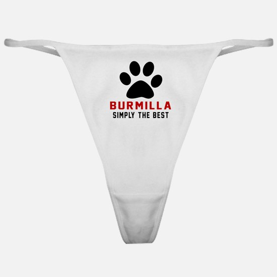 Burmilla Simply The Best Cat Designs Classic Thong