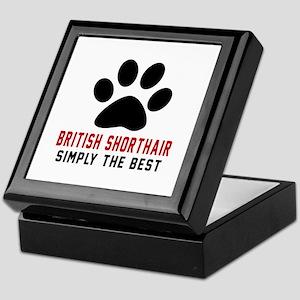British Shorthair Simply The Best Cat Keepsake Box