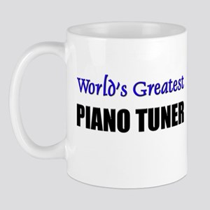Worlds Greatest PIANO TUNER Mug