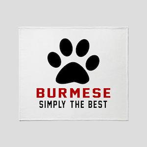 Burmese Simply The Best Cat Designs Throw Blanket