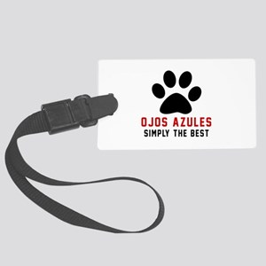 Ojos Azules Simply The Best Cat Large Luggage Tag