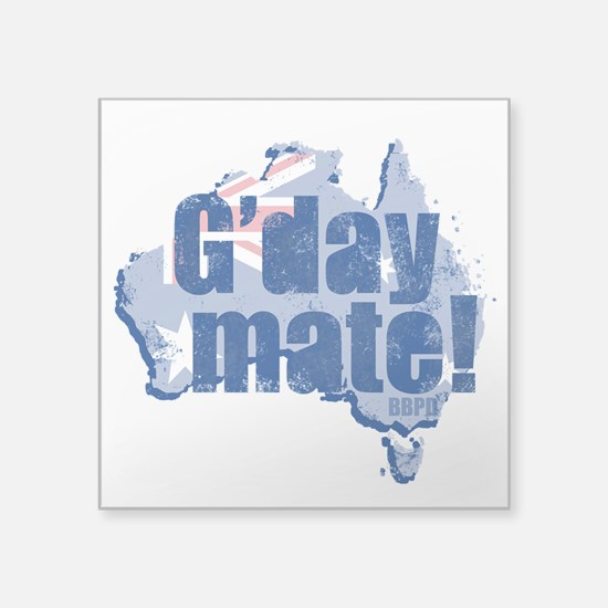 "G'day Mate Square Sticker 3"" x 3"""