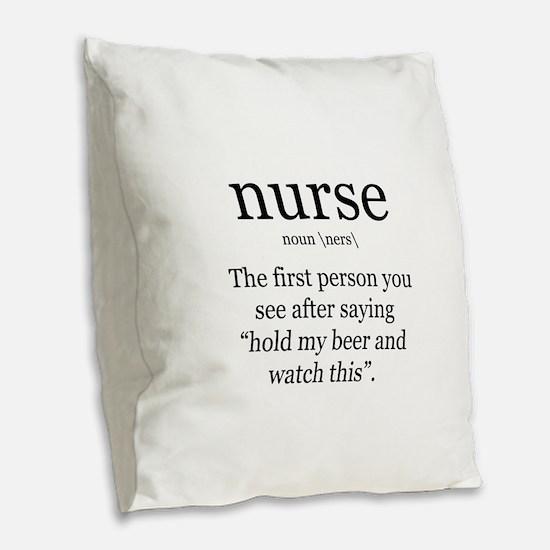 nurse definition Burlap Throw Pillow