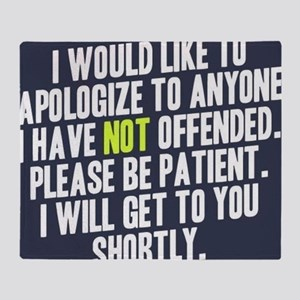 Apologize Throw Blanket