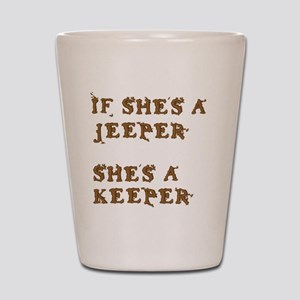 If She's a Jeeper Shot Glass