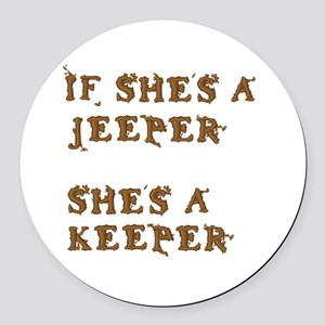 If She's a Jeeper Round Car Magnet