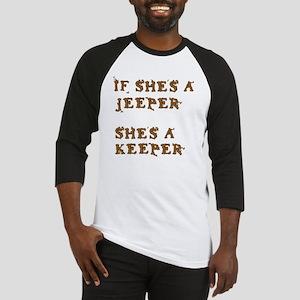 If She's a Jeeper Baseball Jersey