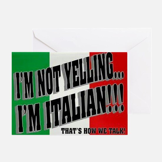 I'M NOT YELLING Greeting Card