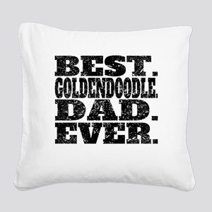 Best Goldendoodle Dad Ever Square Canvas Pillow