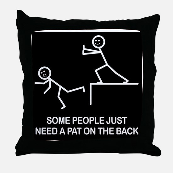 Pat on the back Throw Pillow