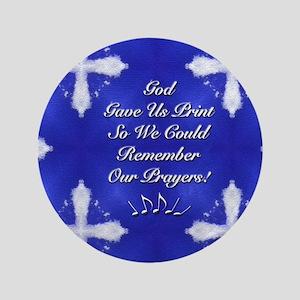 God Gave Us Print! Button