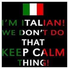 I'm Italian, We Don't Do That Poster