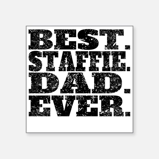 Best Staffie Dad Ever Sticker