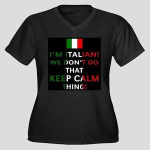 I'm Italian, We Don't Do That Plus Size T-Shirt