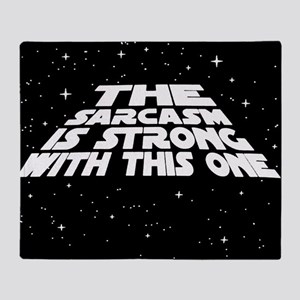 The Sarcasm is Strong Throw Blanket