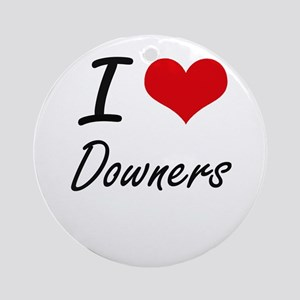 I love Downers Round Ornament