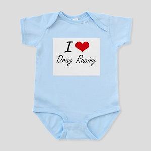 I love Drag Racing Body Suit