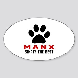 Manx Simply The Best Cat Designs Sticker (Oval)