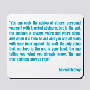 MEREDITH QUOTE Mousepad