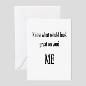 Damn i'm glad im not blind Greeting Card