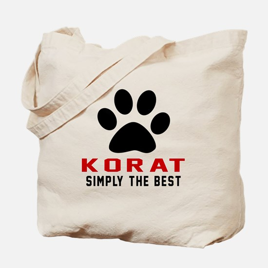 Korat Simply The Best Cat Designs Tote Bag