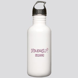 SERIOUSLY Water Bottle