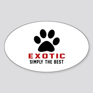 Exotic Simply The Best Cat Designs Sticker (Oval)