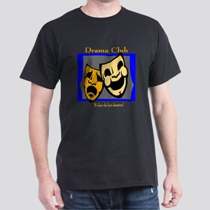 Drama Club Dark T-Shirt