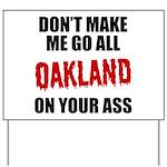Oakland Football Yard Sign