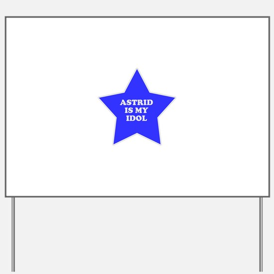 star-astrid.png Yard Sign