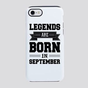 Legends Are Born In Septembe iPhone 8/7 Tough Case