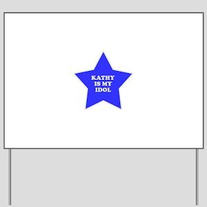 star-kathy Yard Sign