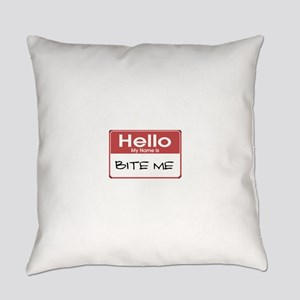 my-name-is-bite-me-10X10 Everyday Pillow