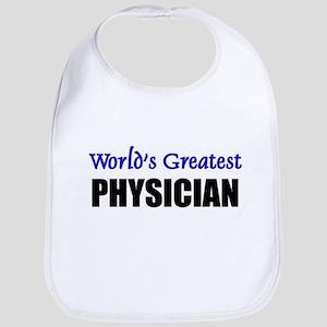 Worlds Greatest PHYSICIAN Bib