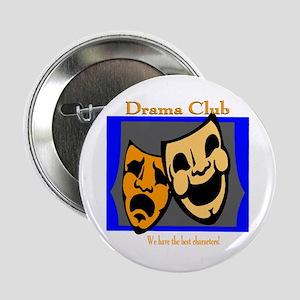 "Drama Club 2.25"" Button"