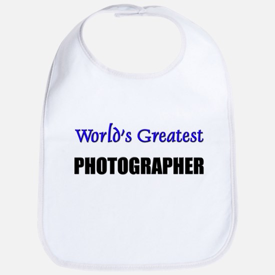 Worlds Greatest PHOTOGRAPHER Bib
