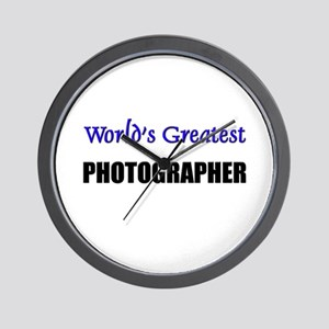 Worlds Greatest PHOTOGRAPHER Wall Clock