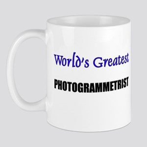 Worlds Greatest PHOTOGRAMMETRIST Mug