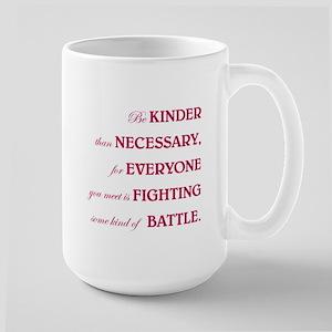 BE KINDER... Large Mug