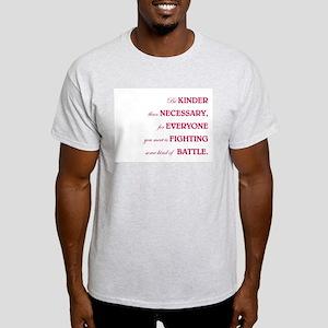 BE KINDER... Light T-Shirt
