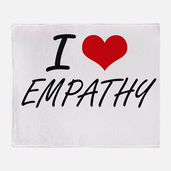 I love EMPATHY Throw Blanket