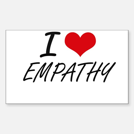 I love EMPATHY Decal