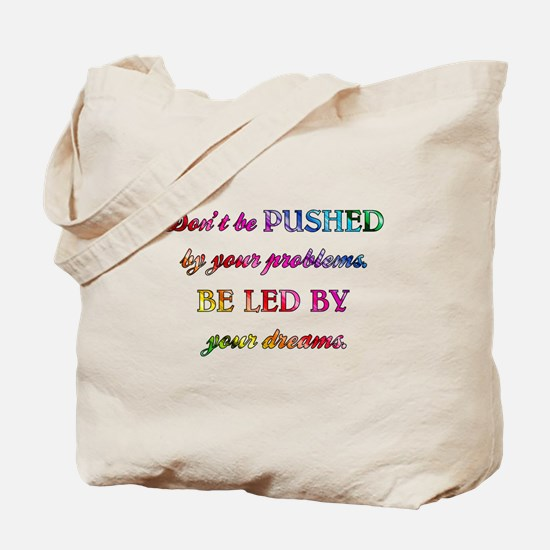 DON'T BE PUSHED... Tote Bag