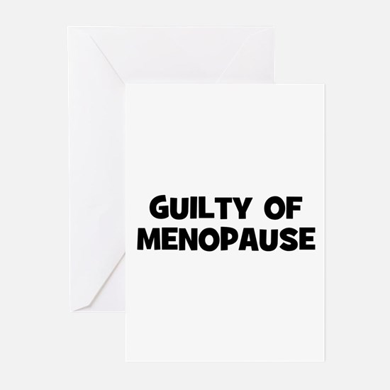 Guilty of Menopause Greeting Cards (Pk of 10)
