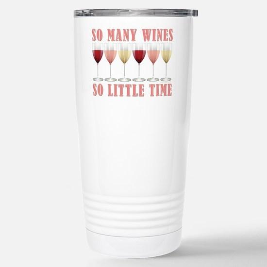 SO MANY WINES... Stainless Steel Travel Mug