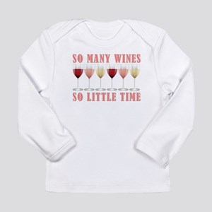SO MANY WINES... Long Sleeve Infant T-Shirt