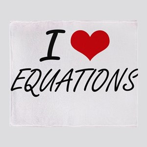 I love EQUATIONS Throw Blanket