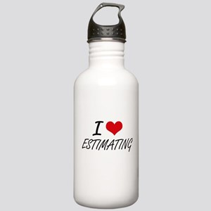 I love ESTIMATING Stainless Water Bottle 1.0L